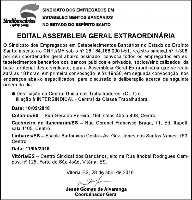 EDITAL - ASSEMBLEIA GERAL EXTRAORDINÁRIA - DESFILIAÇÃO DA CUT - 28 DE ABRIL DE 2016