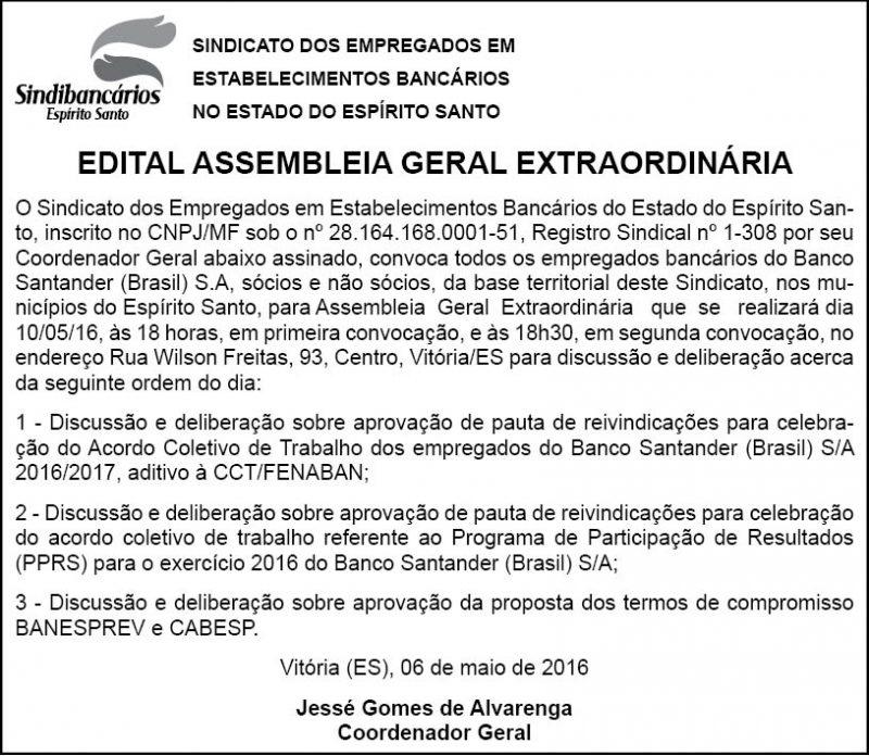 EDITAL - ASSEMBLEIA GERAL EXTRAORDINÁRIA - SANTANDER - 06 DE MAIO DE 2016