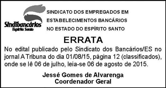 ERRATA DO EDITAL ASSEMBLEIA GERAL EXTRAORDINÁRIA - ACORDO COLETIVO - 04-08-2015